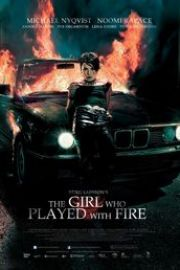 The Girl Who Played with Fire (2009) Fata care s-a jucat cu focul