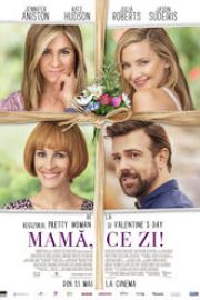 Mother's Day (2016) Mamă, ce zi!